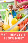 Why I Shop at Aldi To Save Money