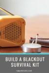 Build A Blackout Survival Kit