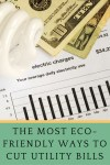 The Most Eco-Friendly Ways to Cut Utility Bills
