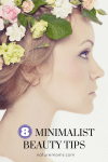 Eight Minimalist Beauty Tips