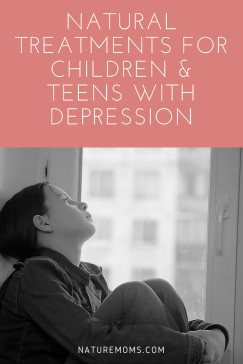 Natural Treatments Children Teens Depression