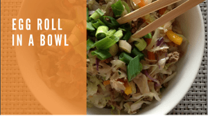 Easy Eggroll in a Bowl for Keto, Paleo, and Whole 30