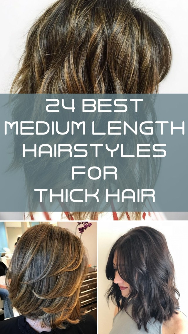 24 best medium length hairstyles for thick hair