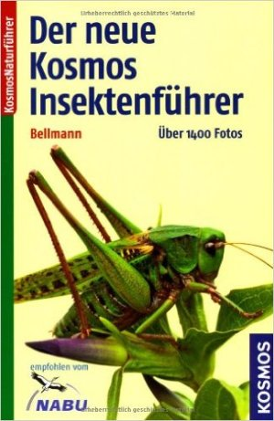 Der neue Kosmos Insektenführer - Heiko Bellmann
