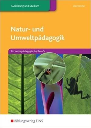 Natur und Umweltpädagogik - Herbert Österreicher