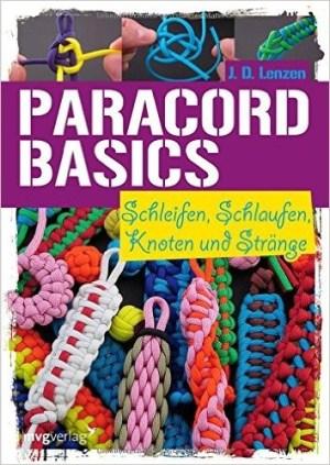 Paracord Basics - J. D. Lenzen