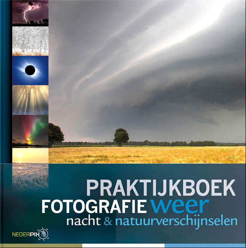 Cover Praktijkboek fotografie weer, nacht & natuurverschijnselen.