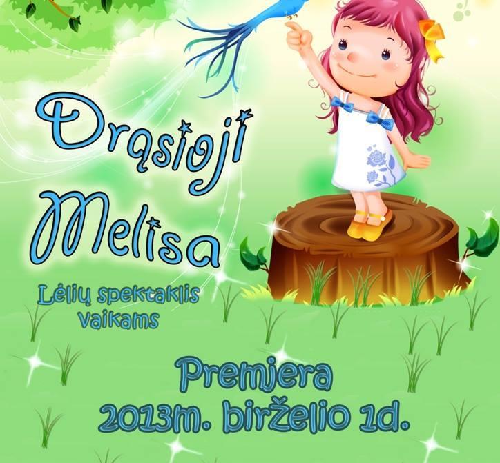 """Drąsioji Melisa"""