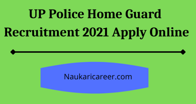 UP Police Home Guard  Recruitment 2021