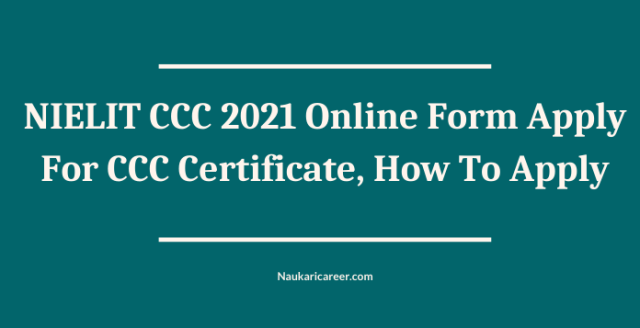 NIELIT CCC 2021 Online Form
