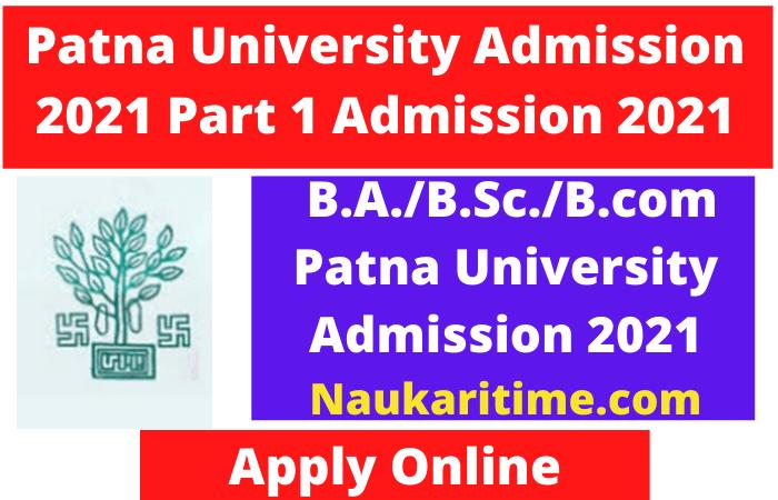 Patna University Part 1 Admission 2021