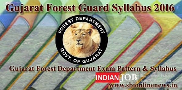 Gujarat Forest Department Syllabus 2016