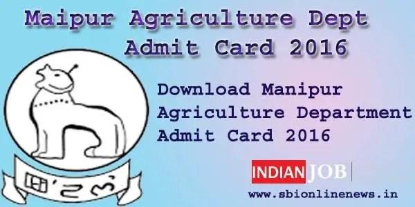Manipur Agriculture Dept Admit Card 2016