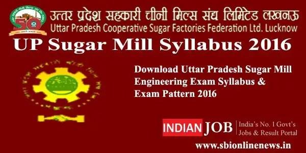 UP Sugar Mill Syllabus 2016