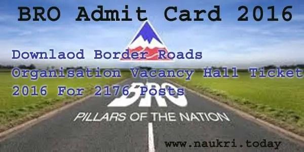 BRO Admit Card 2016