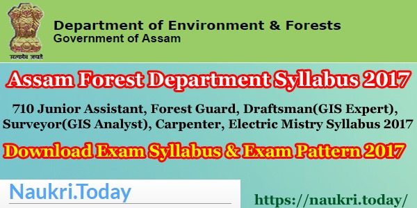 Assam Forest Department Syllabus 2017 - Department of Environment and Forests, Govt. of Assam