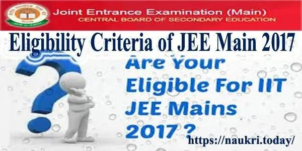 Eligibility Criteria of JEE Main 2017