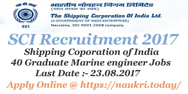 SCI Recruitment 2017 Shipping Corporation of India 40 GME Jobs