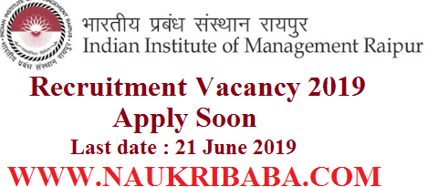 iim raipur recruitment vacancy 2019-apply soon