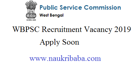 wbpsc recruitment vacancy 2019 apply soon