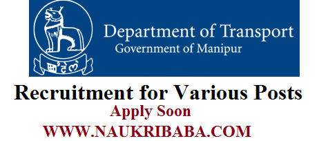 MANIPUR TRANSPORT DEPARETMENT RECRUITMENT 2019 POSTS APPLY ONLINE