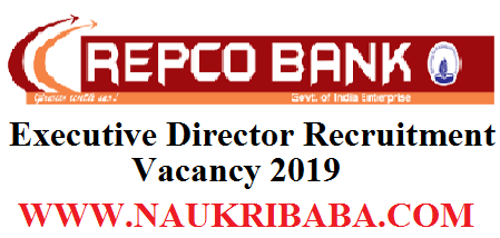 REPCO BANK RECRUITMENT OF EXECUTIVE DSIRECTOR 2019 APPLY SOON