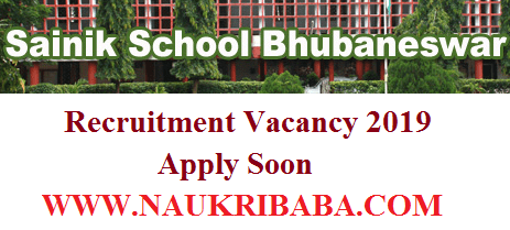 SAINIK SCHOOL recruitment vacancy 2019,m apply soon