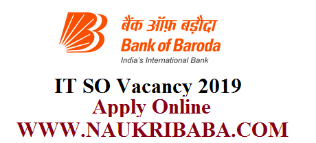 BANK OF BARODA VACANCY 2019