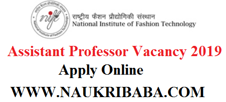 NIFT ASSISTANT PROFESOR VACANCY 2019