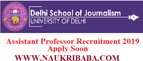 dELHI UNIVERSITY ASSISTANT PROFESSORRECRUITMENT VACANCY 2019