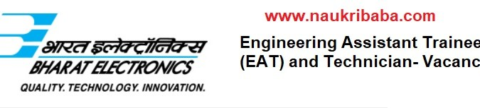 Apply for Engineering Assistant Trainee (EAT) and Technician in BEL, Last Date- 03/02/2021.