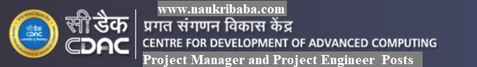 Apply Online for Project Manager and Project EngineerPosts in CDAC, Last Date-23/02/2021.