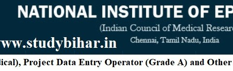 Apply for Project Scientist-C, Project DEO (Grade A) and Other Posts in ICMR-NIE