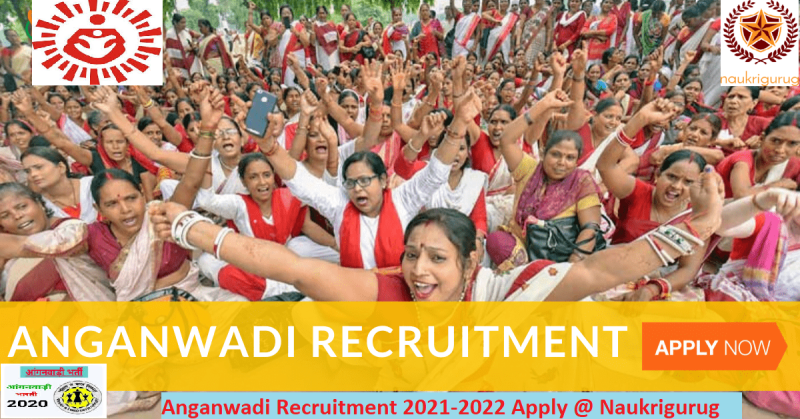 Anganwadi-Recruitment 2021-2022