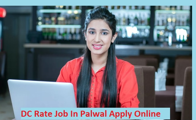 DC Rate Job In Palwal