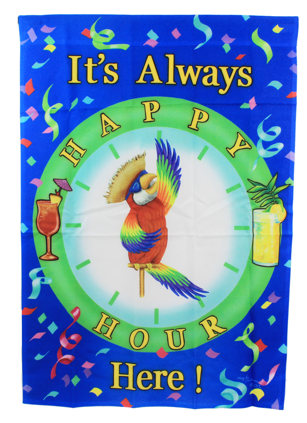 "40"" All Weather It's Always Happy Hour Here! Large Flag"