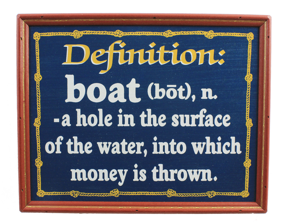 """12"""" Funny Definition of a Boat Wall Sign"""
