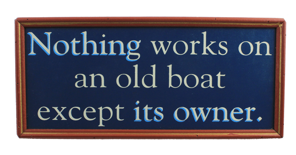 "16"" Nothing Works on an Old Bold Except It's Owner Wall Sign"