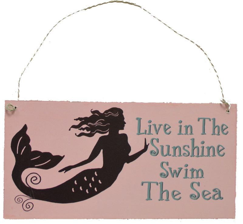 "Mermaid Thoughts Wooden Sign - Live in The Sunshine Swim in the Sea 7""L"