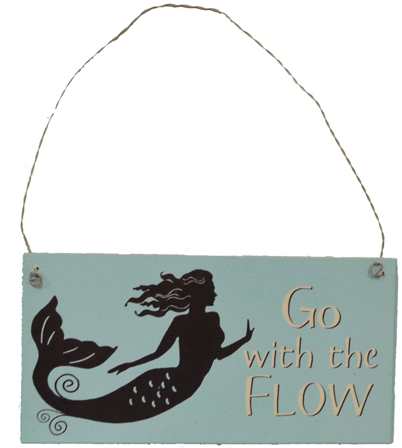 """Mermaid Thoughts Wooden Sign - Go with the Flow 7""""L"""