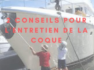 2 conseils entretien coque de bateau