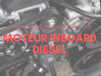 entretien du moteur inboard Diesel