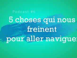 podcast nautisme pratique bateau conseils navigation