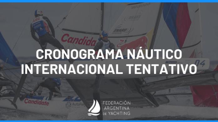 Federación Argentina de Yachting . Cronograma tentativo de Vela