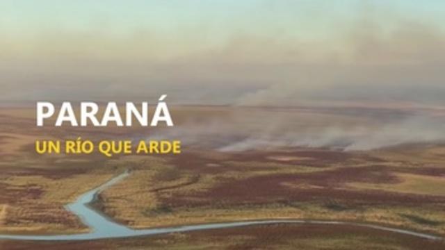 El río Paraná, arde !!!