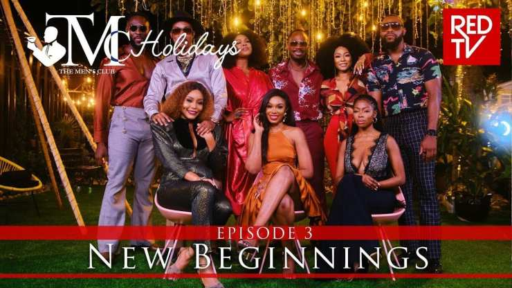 The Men's Club: TMC Holidays Episode 3 | Mp4 Download