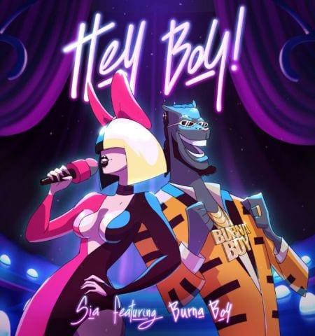 Music: Sia ft. Burna Boy – Hey Boy