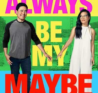 Movie: Always Be My Maybe (2019) | Mp4 Download