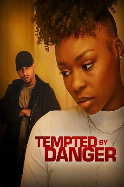 Tempted by Danger (2020) Full Hollywood Movie
