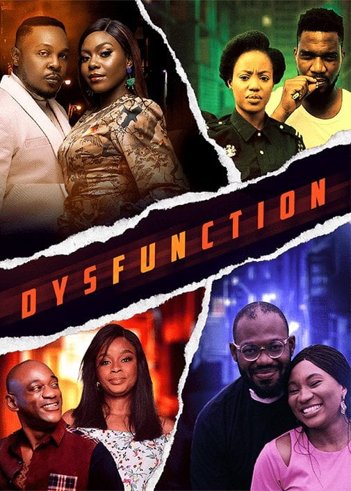 Dysfunction – Nollywood Movie   Mp4 Download